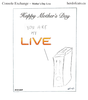 My Live - Happy Mother's Day - Original